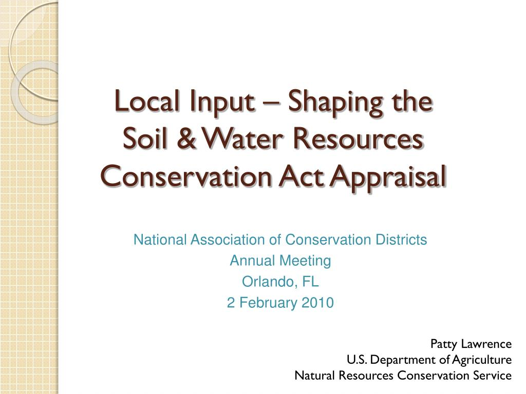 local input shaping the soil water resources conservation act appraisal l.