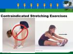 contraindicated stretching exercises