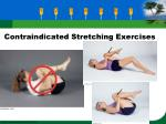 contraindicated stretching exercises23