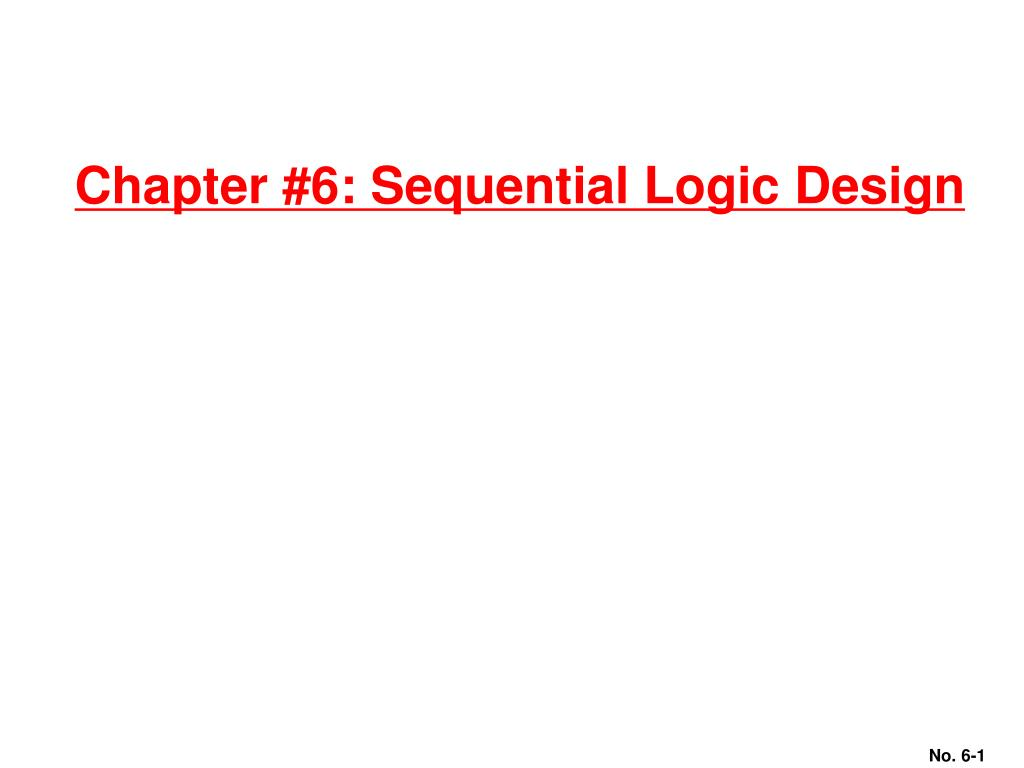 chapter 6 sequential logic design l.