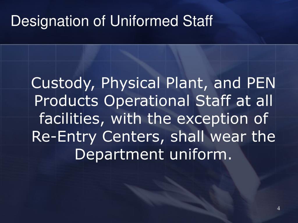 Designation of Uniformed Staff