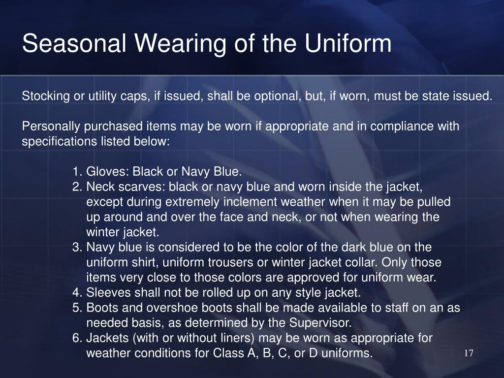 Seasonal Wearing of the Uniform