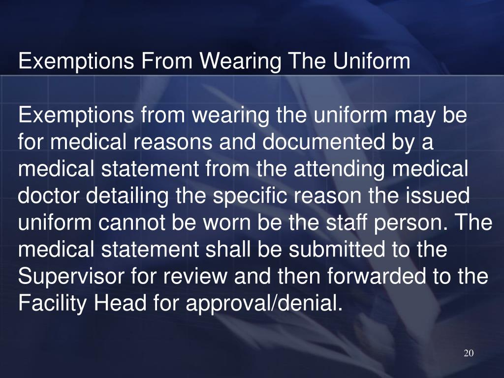 Exemptions From Wearing The Uniform