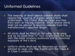 uniformed guidelines
