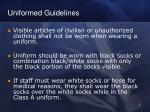 uniformed guidelines8
