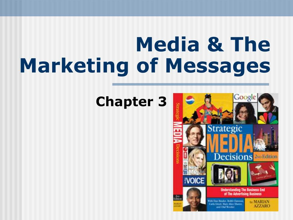 media the marketing of messages l.