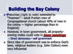 building the bay colony