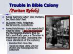 trouble in bible colony puritan rebels