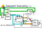 datapath executing sw