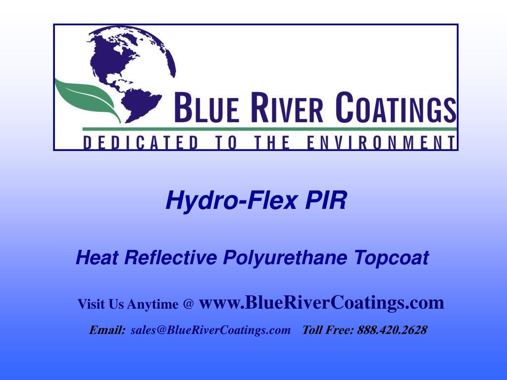 hydro flex pir heat reflective polyurethane topcoat l.