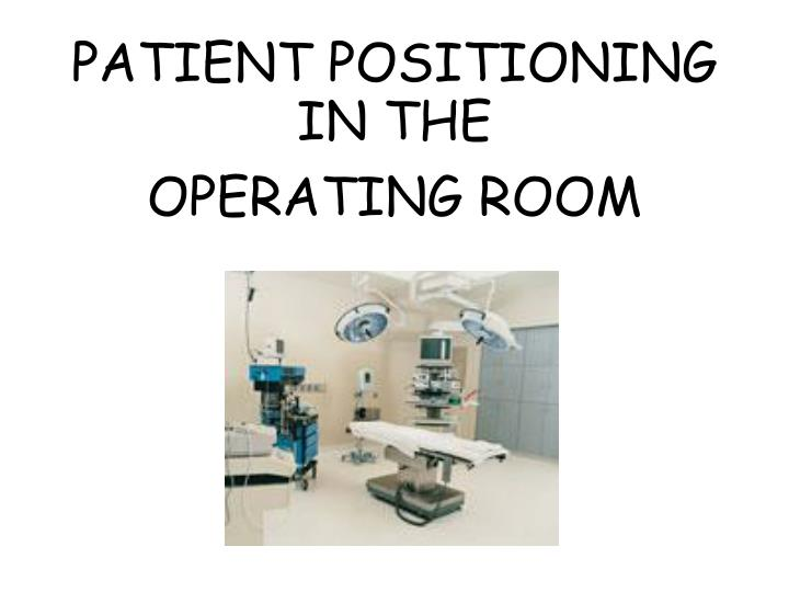patient positioning n.
