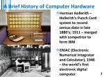 a brief history of computer hardware