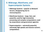 v midrange mainframe and supercomputer systems