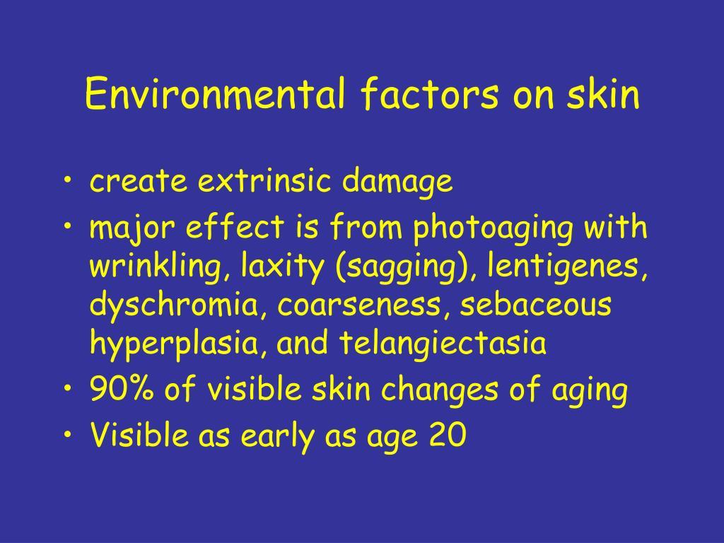 Environmental factors on skin