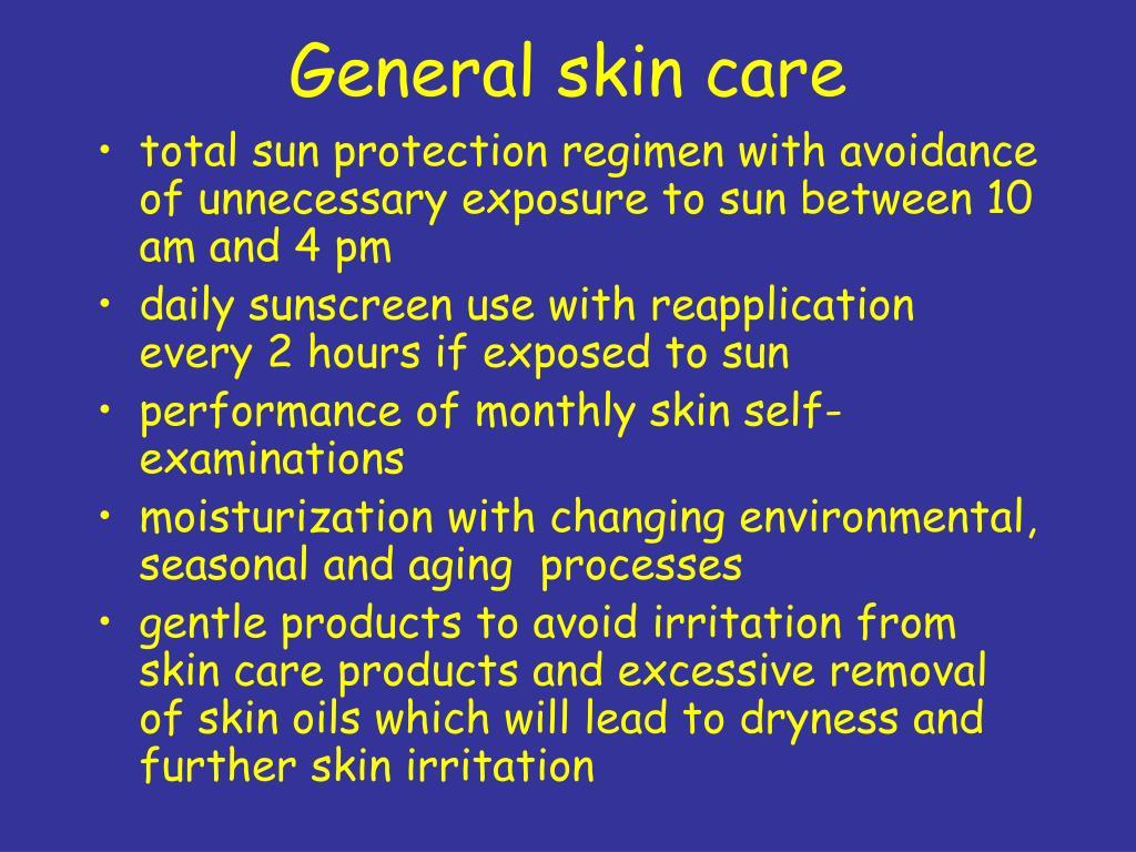 General skin care