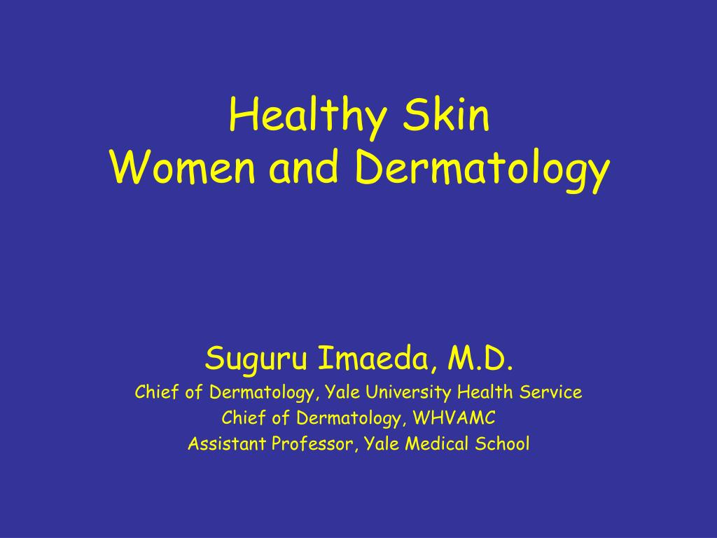 healthy skin women and dermatology l.