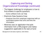 capturing and sorting organizational knowledge continued