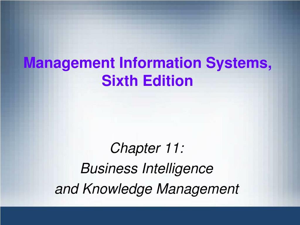 chapter 11 business intelligence and knowledge management l.