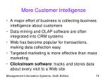 more customer intelligence
