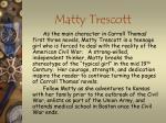 matty trescott