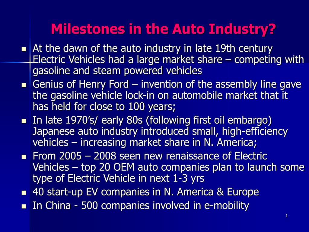 milestones in the auto industry l.