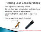hearing loss considerations