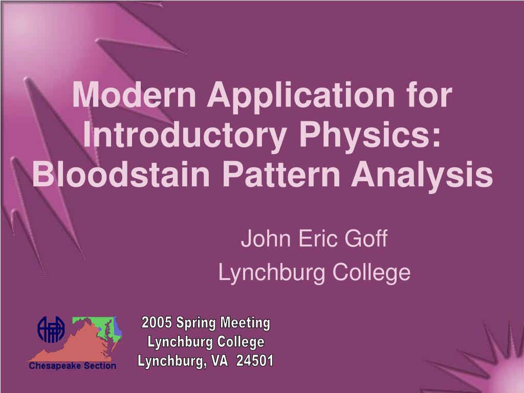modern application for introductory physics bloodstain pattern analysis l.
