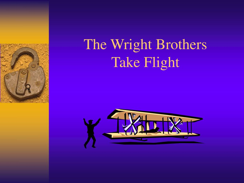 the wright brothers take flight l.