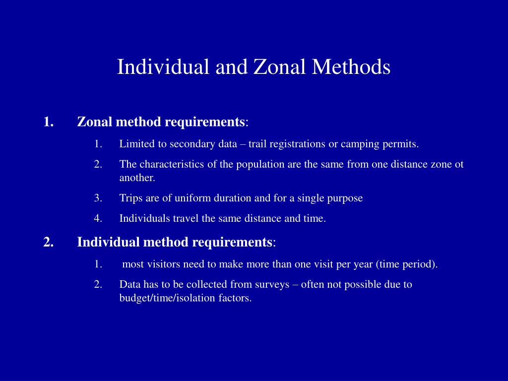 Individual and Zonal Methods