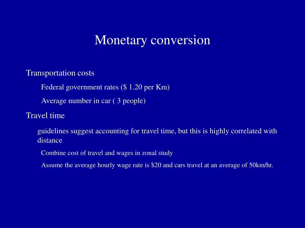 Monetary conversion