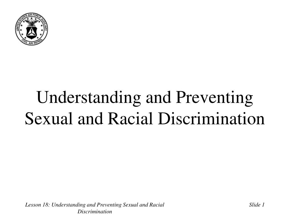 understanding and preventing sexual and racial discrimination l.
