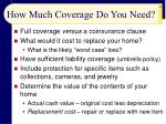 how much coverage do you need