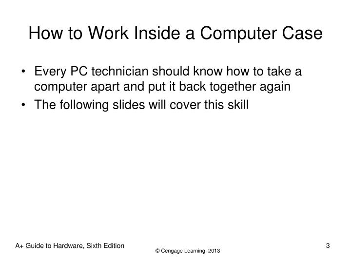 How to work inside a computer case