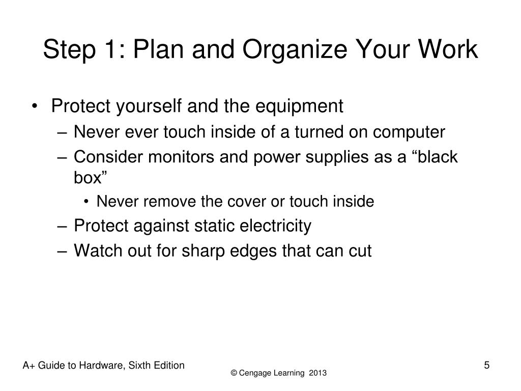 Step 1: Plan and Organize Your Work