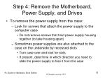 step 4 remove the motherboard power supply and drives16