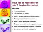 qu tipo de negociador es usted modelo conductual