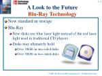 a look to the future blu ray technology