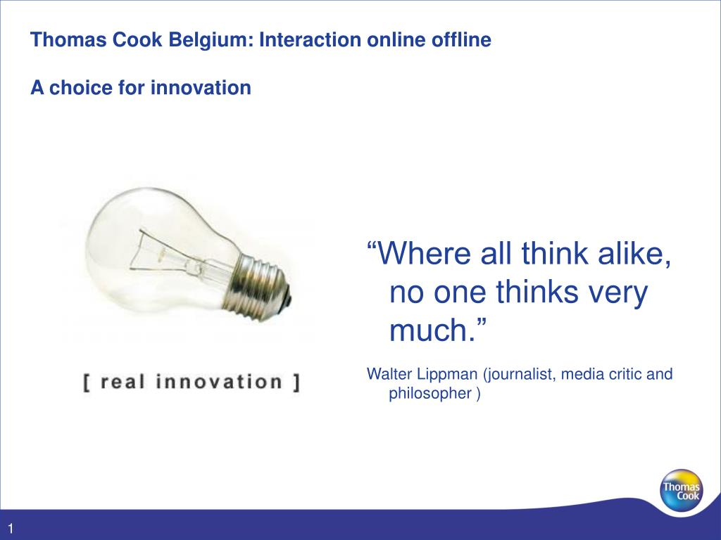 thomas cook belgium interaction online offline a choice for innovation l.