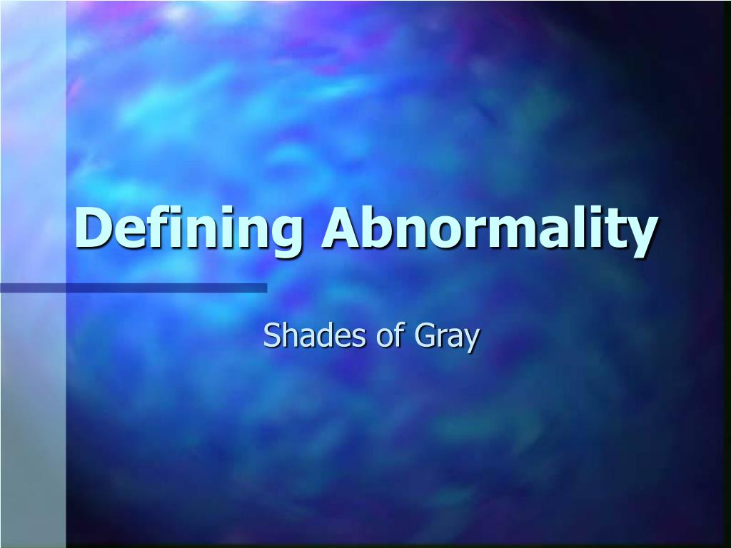 defining abnormality l.