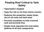 floating roof critical to tank safety