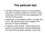 this particular test