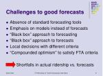challenges to good forecasts
