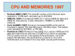 cpu and memories 1997