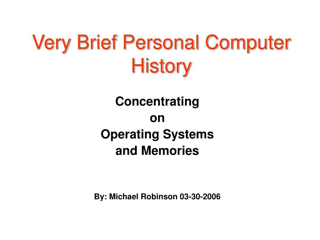 very brief personal computer history l.