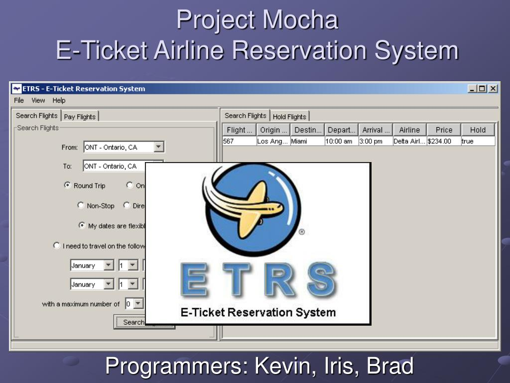 project mocha e ticket airline reservation system l.