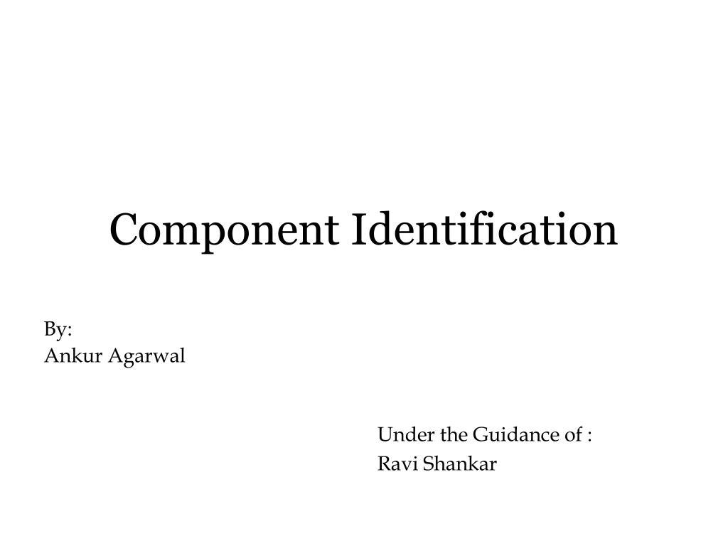 component identification l.