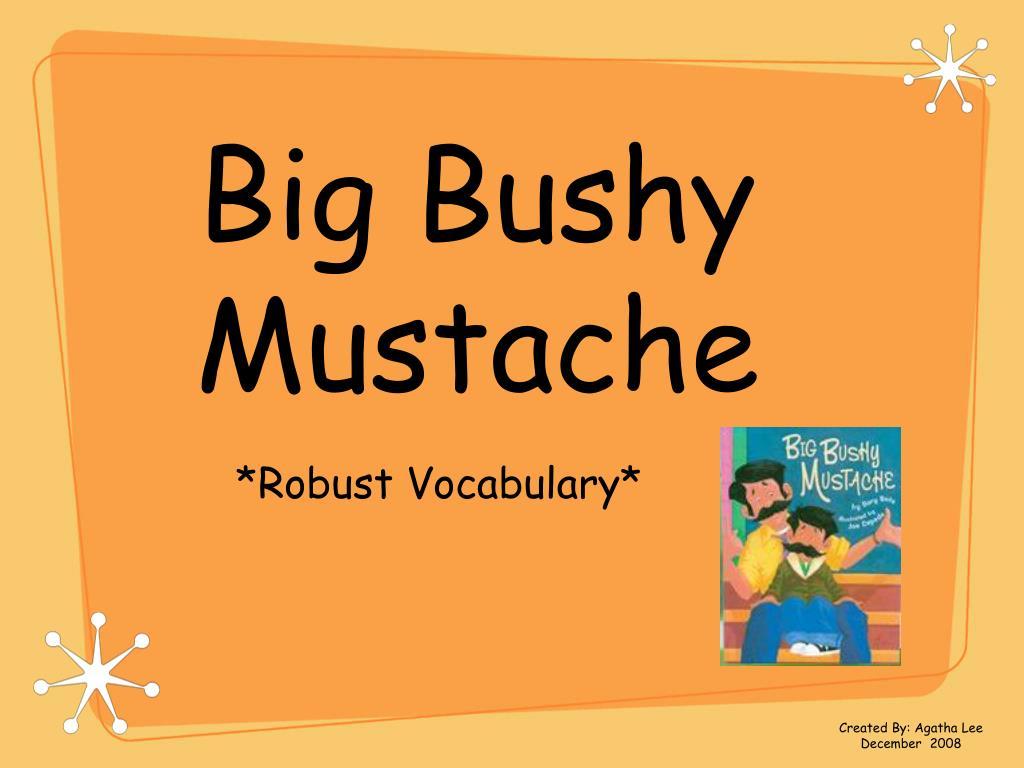 big bushy mustache l.