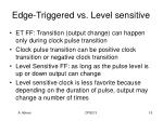 edge triggered vs level sensitive