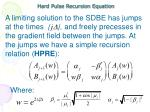 hard pulse recursion equation