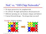 noc vs off chip networks15
